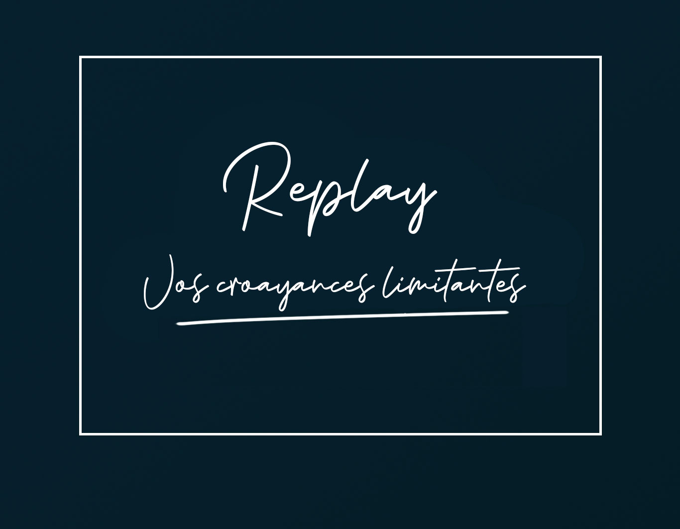 replay-croyances