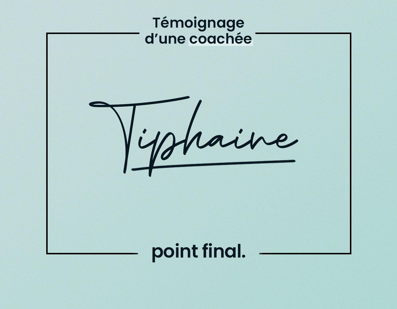 temoignage-Tiphaine