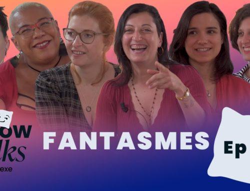 EP04 Pillow Talks – Les fantasmes
